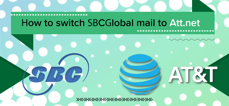 Switch SBCGlobal Mail to Att.net