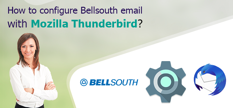 Configure Bellsouth Email With Mozilla Thunderbird