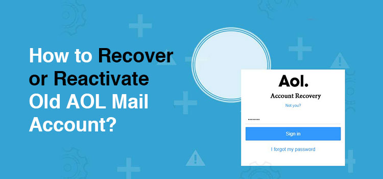 Reactivate an Old AOL Mail Account